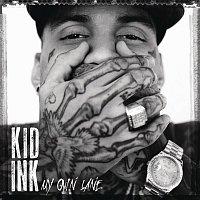 Kid Ink – My Own Lane