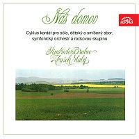 Přední strana obalu CD Náš domov. Cyklus kantát pro sóla, dětský a smíšený sbor, symfonický orchestr a rockovou skupinu