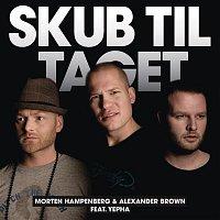 Morten Hampenberg, Alexander Brown, Yepha – Skub Til Taget & Rogmaskine