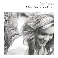Robert Plant, Alison Krauss – Rich Woman