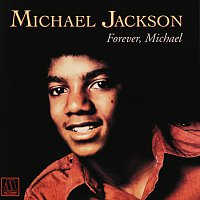 Michael Jackson – Forever Michael