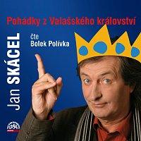 Bolek Polívka – Skácel: Pohádky z Valašského království