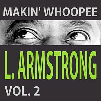 Louis Armstrong – Makin' Whoopee Vol. 2