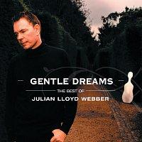Julian Lloyd Webber – Gentle Dreams: The Best of Julian Lloyd Webber [2 CDs]