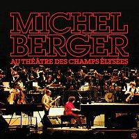 Michel Berger – AU THEATRE DES CHAMPS ELYSEES (1980) Remasterisé