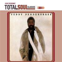 Teddy Pendergrass – Total Soul Classics - Teddy Pendergrass