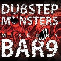 Přední strana obalu CD Dubstep Monsters Mixed By Bar9