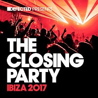 Various  Artists – Defected Presents The Closing Party Ibiza 2017