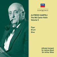 Alfredo Campoli, London Philharmonic Orchestra, Sir Adrian Boult, Arthur Bliss – Alfredo Campoli: The Bel Canto Violin - Vol. 5