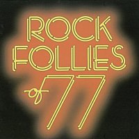 Rock Follies – Rock Follies Of '77