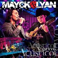Mayck e Lyan – Mayck & Lyan – Acústico & Ao Vivo
