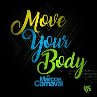 Marcos Carnaval – Move Your Body