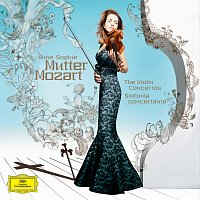 Anne-Sophie Mutter – Mozart: The Violin Concertos; Sinfonia Concertante