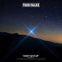 Fred Falke, Jake Isaac – Don't Give Up