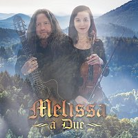 Melissa – a Due