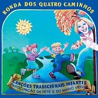 Ronda Dos Quatro Caminhos – Cancoes Tradicionais Infantis