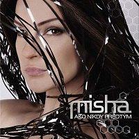 Misha – Ako nikdy predtým