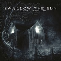 Swallow The Sun – The Morning Never Came