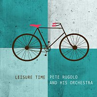 Pete Rugolo – Leisure Time
