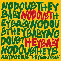 No Doubt – Hey Baby [International Version]