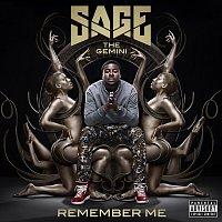 Sage The Gemini – Remember Me
