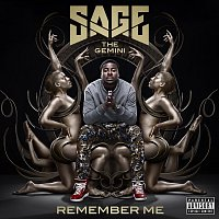 Sage The Gemini – Remember Me