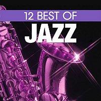 Various Artists.. – 12 Best of Jazz