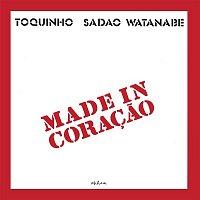 Toquinho – Made In Coracao