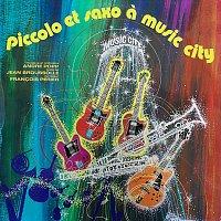 André Popp, Francois Périer – Piccolo et Saxo a Music City