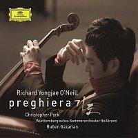 Richard Yongjae O'Neill, Wurttembergisches Kammerorchester Heilbronn – Preghiera