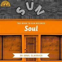 Various  Artists – The Door to Sun Records: Soul (30 Soul Classics)