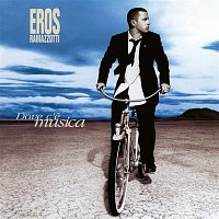 Eros Ramazzotti – Dove C'e Musica (25th Anniversary Edition (Remastered 192 khz))