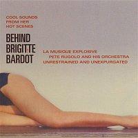 Pete Rugolo – Behind Brigitte Bardot