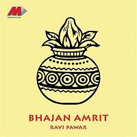 Ravi Pawar – Bhajan Amrit