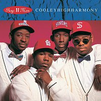 Boyz II Men – Cooleyhighharmony [Bonus Tracks Version]