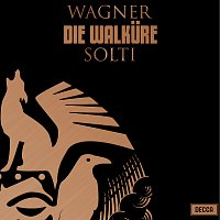 Sir Georg Solti, Régine Crespin, Birgit Nilsson, James King, Gottlob Frick – Wagner: Die Walkure