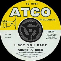 SONNY & Cher – I Got You Babe / It's Gonna Rain [Digital 45]