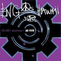 Engenheiros Do Hawaii – 10.001 Destinos [Live]