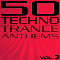 3Times6 – 50 Techno Trance Anthems (Vol. 3)