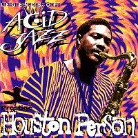 Houston Person – Legends Of Acid Jazz