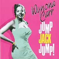 Wynona Carr – Jump Jack Jump!