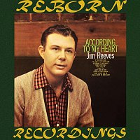 Jim Reeves – According to My Heart (HD Remastered)