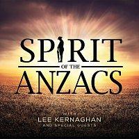 Lee Kernaghan – Spirit Of The Anzacs [Deluxe]