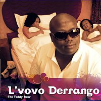 L'vovo Derrango – The Teddy Bear
