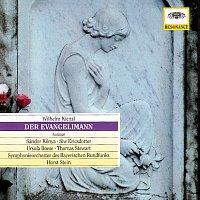 Siw Ericsdotter, Ursula Boese, Thomas Stewart, Sándor Kónya, Peter Schrann – Kienzl: Der Evangelimann, Op.45 (Highlights)