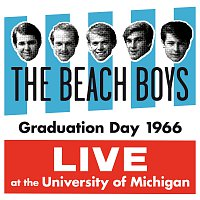 The Beach Boys – Graduation Day 1966: Live At The University Of Michigan