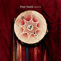 Patti Smith – Twelve