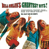 Bill Haley & His Comets – Bill Haley's Greatest Hits