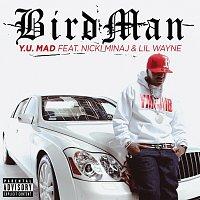 Birdman, Nicki Minaj, Lil Wayne – Y.U. MAD
