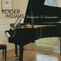 Roger Williams – Moments To Remember